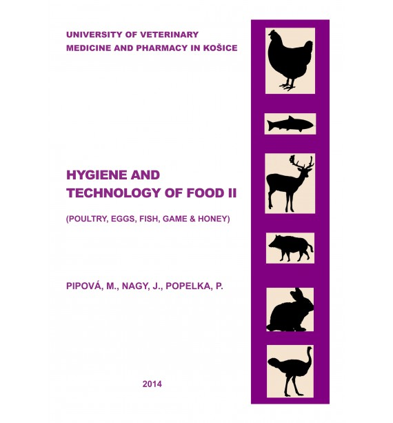 Hygiene and technology of food II (poultry, eggs, fish, game, honey)