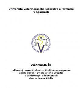 Záznamník odbornej praxe študentov študijného programu vzťah človeka - zviera a jeho využitie v canisterapii a hipoterapii - denná forma štúdia