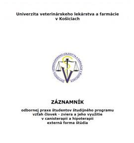 Záznamník odbornej praxe študentov študijného programu vzťah človeka - zviera a jeho využitie v canisterapii a hipoterapii - externá forma štúdia