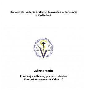 Záznamník  klinickej a odbornej praxe študentov študijného programu VVL a HP